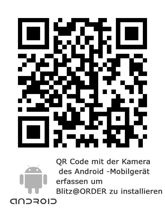 QR Code mit derKamera Android-Mobilgerät erfassen um Blitz@ORDER zu installieren und Testen